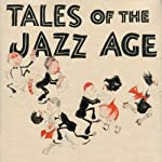 Benjamin Button and Tales of the Jazz Age | F. Scott Fitzgerald