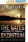 The Gates of Byzantium (Purge of Baby...