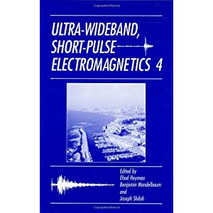 Ultra-Wideband Short-Pulse Electromagnetics 4 (v. 4)