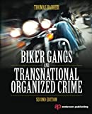img - for Biker Gangs and Transnational Organized Crime book / textbook / text book