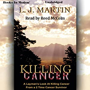 Killing Cancer | [Larry Jay Martin]