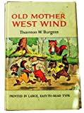 Old Mother West Wind (0448027615) by Burgess