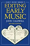 Editing Early Music (Oxford Early Music) (0198165447) by Caldwell, John