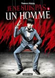 Je ne suis pas un homme