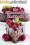 The Cheesecake Cookbook: Top 50 Most...