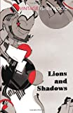 Lions and Shadows (0099561220) by Christopher Isherwood