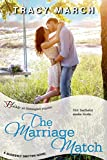 The Marriage Match (Entangled Bliss) (Suddenly Smitten Book 3)