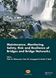 img - for Maintenance, Monitoring, Safety, Risk and Resilience of Bridges and Bridge Networks book / textbook / text book