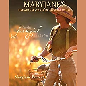 MaryJane's Ideabook, Cookbook, Lifebook Audiobook