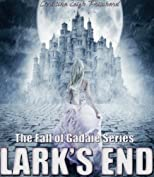 LARK'S END (THE FALL OF GADAIE SERIES)