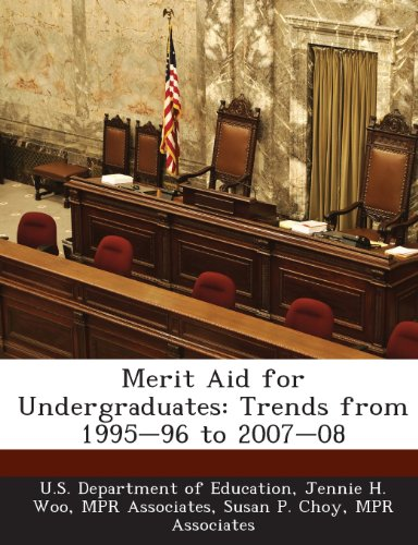 Merit Aid for Undergraduates: Trends from 1995-96 to 2007-08