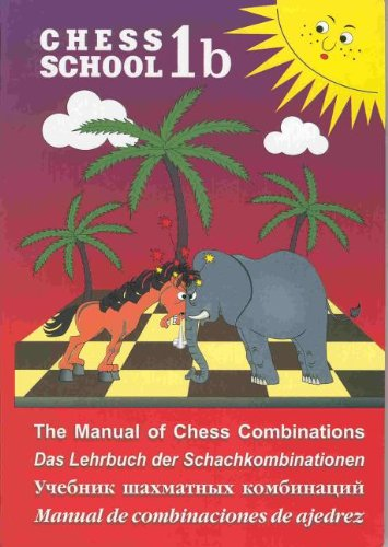 Manual of Chess Combinations Volume 1b