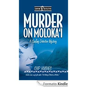 Murder on Moloka'i - Slate Ridge Press Edition (Surfing Detective Mystery Series Book 2) (English Edition)