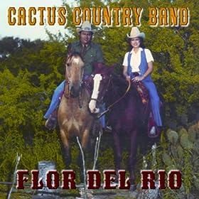 Amazon.com: Flor Del Rio: Cactus Country Band: MP3 Downloads
