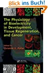The Physiology of Bioelectricity in D...
