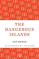 The Dangerous Islands (Bloomsbury Reader)