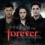 Twilight 'Forever' Love Songs From Th...