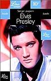 echange, troc Serge Loupien - Elvis Presley