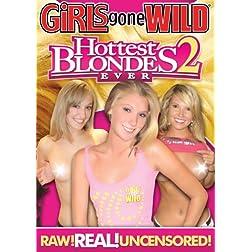 Girls Gone Wild: Hottest Blondes Ever 2