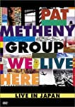 Pat Metheny: We Live Here - Live in J...