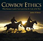 Cowboy Ethics: What Business Leaders...