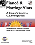 Fiance and Marriage Visas: A Couple's Guide to U.S. Immigration