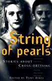 String of Pearls: Stories About Cross-Dressing (1863739149) by Paul Allatson