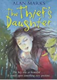 The Thief's Daughter (0340795212) by Marks, Alan
