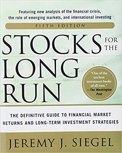 Stocks for the Long Run - Jeremy Siegel