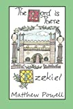 img - for The Lord is There: Studies in the Book of Ezekiel book / textbook / text book