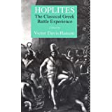 Hoplites: The Classical Greek Battle Experience ~ Victor Davis Hanson