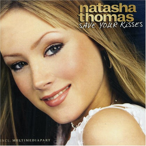 Natasha Thomas - Natasha Thomas   Save Your Kisses - Zortam Music