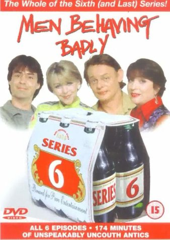Men Behaving Badly - Series 6 [1992] [DVD]