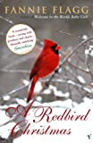 Fannie Flagg A Redbird Christmas