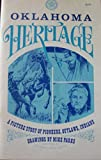 img - for Oklahoma heritage: A picture story of pioneers, outlaws, Indians book / textbook / text book