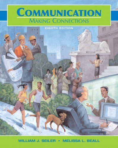 Communication: Making Connections (8th Edition)