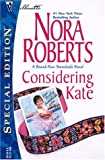 Considering Kate (The Stanislaskis) (Silhouette Special Edition No. 1379)