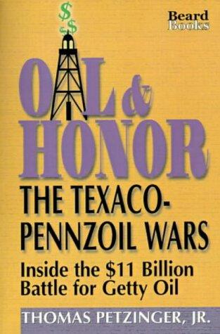 oil-honor-the-texaco-pennzoil-wars-inside-the-11-billion-battle-for-getty-oil-inside-the-us11-billio