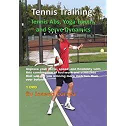 Tennis Training: Tennis Abs, Yoga Tennis, and Serve Dynamics