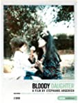Bloody Daughter [2 DVDs]