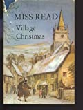 Village Christmas (The Fairacre Series #6)