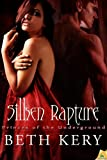 Silken Rapture: Princes of the Underground, Book 2