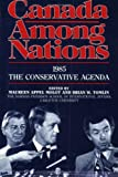 img - for Canada Among Nations 1985: The Conservative Agenda book / textbook / text book