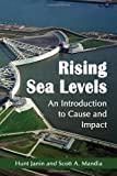 Rising Sea Levels: An Introduction to Cause and Impact