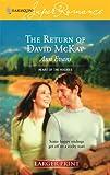 The Return Of David McKay (Harlequin Large Print Super Romance) (0373781156) by Evans, Ann