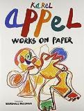 Karel Appel: Works on Paper (0896591409) by Jean-Clarence Lambert