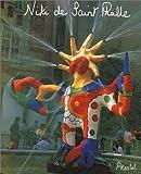 Niki De Saint Phalle: Bilder - Figuren - Phantastische Garten (3791308033) by Saint-Phalle, Niki De