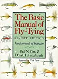 The Basic Manual Of Fly-Tying: Fundamentals Of Imitation (0806986549) by Fling, Paul N.