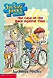 The Case of the Race Against Time (Jigsaw Jones Mystery, No. 20) (0439426308) by James Preller