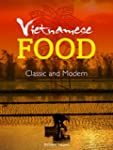 Vietnamese Food, Classic and Modern (...